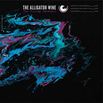 The Alligator Wine - The Flying Carousel