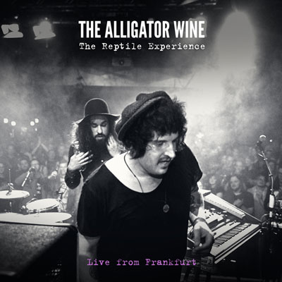 The Alligator Wine - The Reptile Experience - Live From Frankfurt